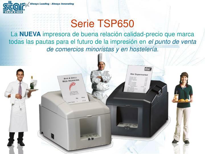 Serie TSP650