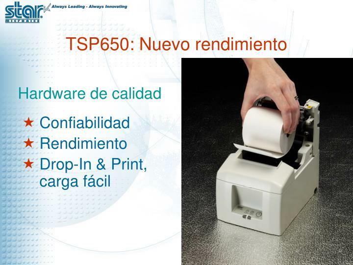 TSP650: Nuevo rendimiento