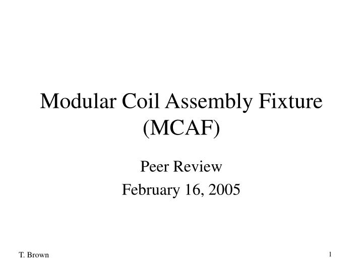 Modular coil assembly fixture mcaf