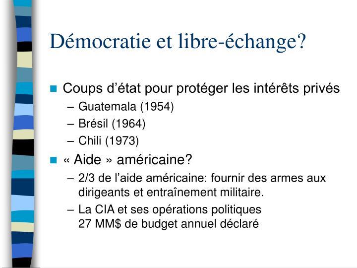 Démocratie et libre-échange?