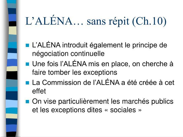 L'ALÉNA… sans répit (Ch.10)