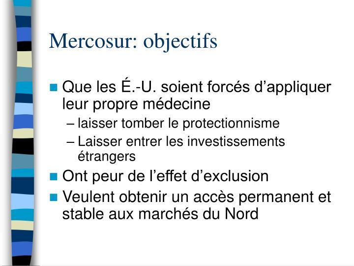 Mercosur: objectifs