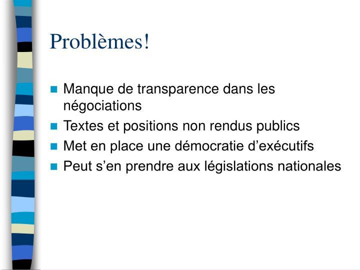 Problèmes!