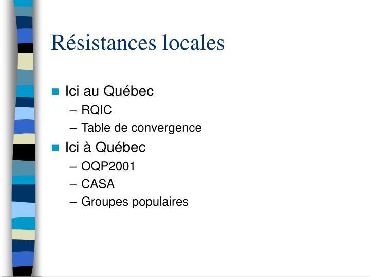 Résistances locales