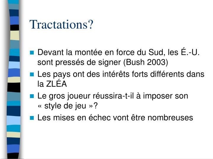 Tractations?