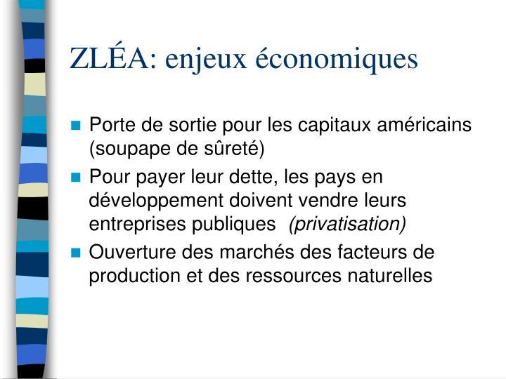 ZLÉA: enjeux économiques
