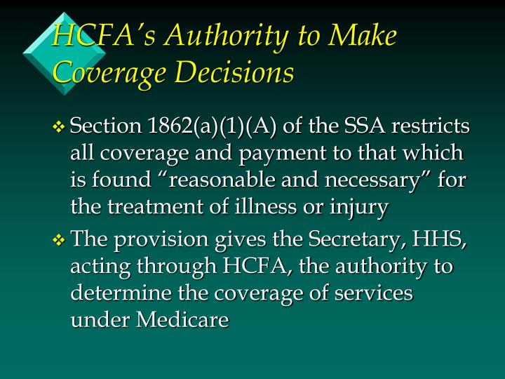 HCFA's Authority to Make Coverage Decisions