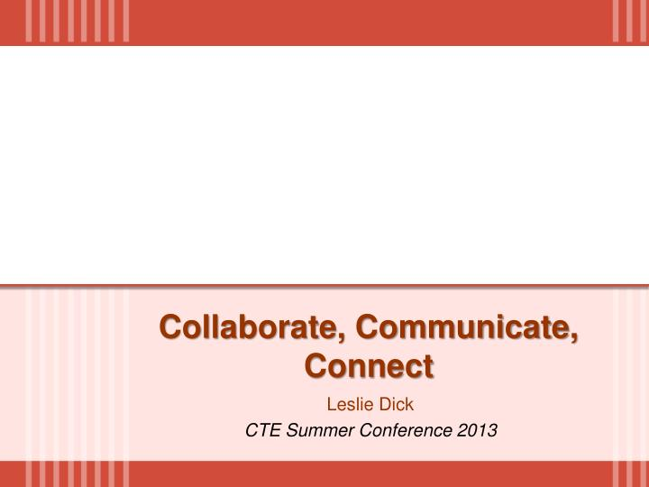 collaborate communicate connect
