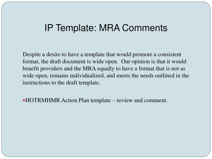 IP Template: MRA Comments