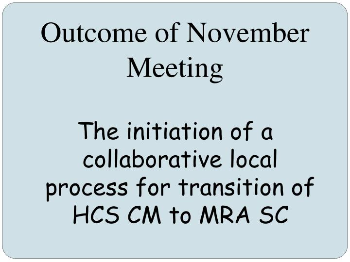 Outcome of November Meeting