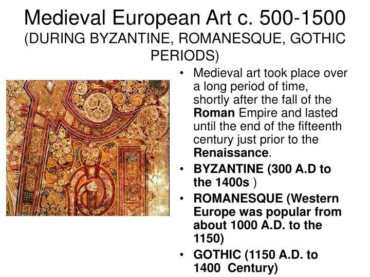 Medieval European Art c. 500-1500