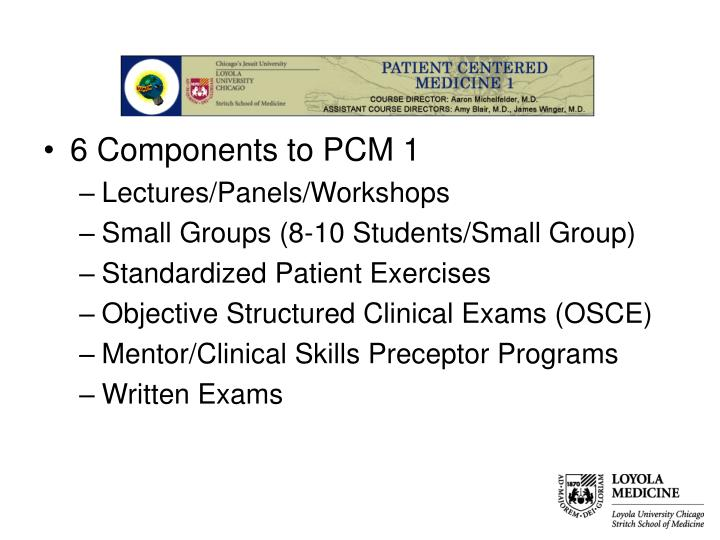 6 Components to PCM 1