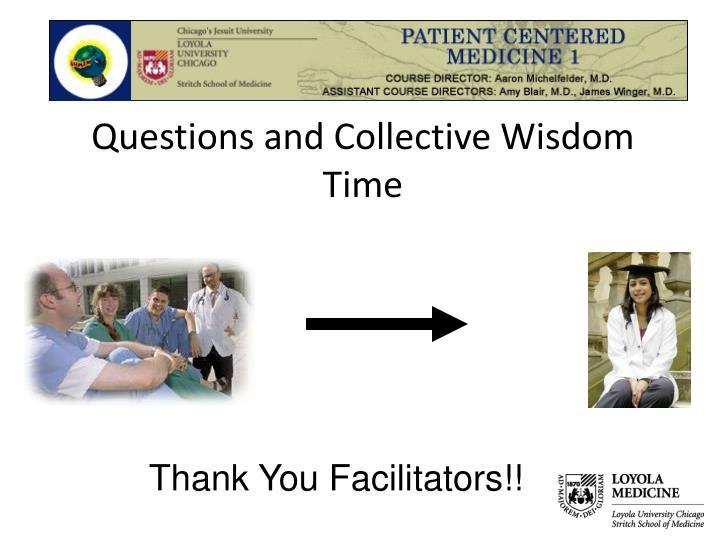 Thank You Facilitators!!