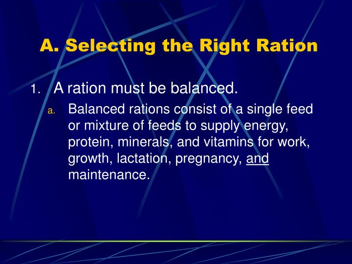 A. Selecting the Right Ration