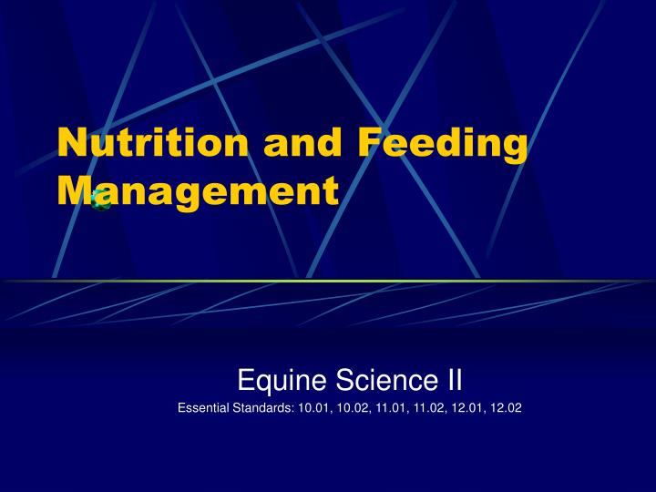 Nutrition and Feeding Management