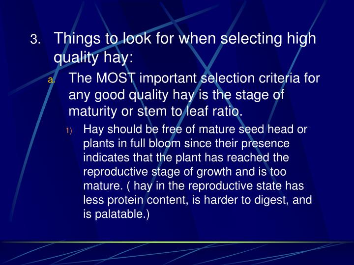 Things to look for when selecting high quality hay: