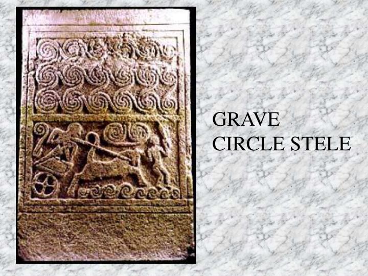 GRAVE CIRCLE STELE