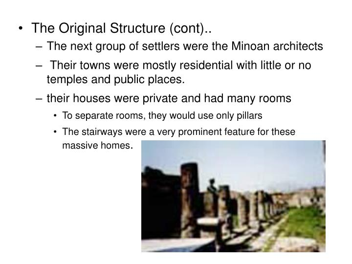 The Original Structure (cont)..