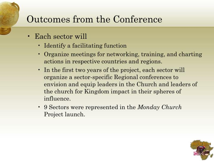 Outcomes from the Conference