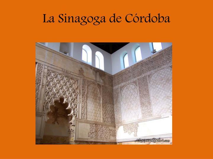 La Sinagoga de Córdoba