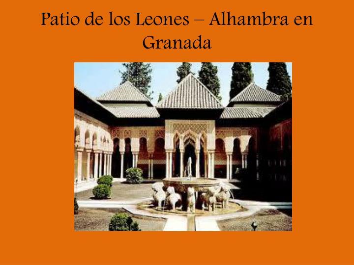 Patio de los Leones – Alhambra en Granada