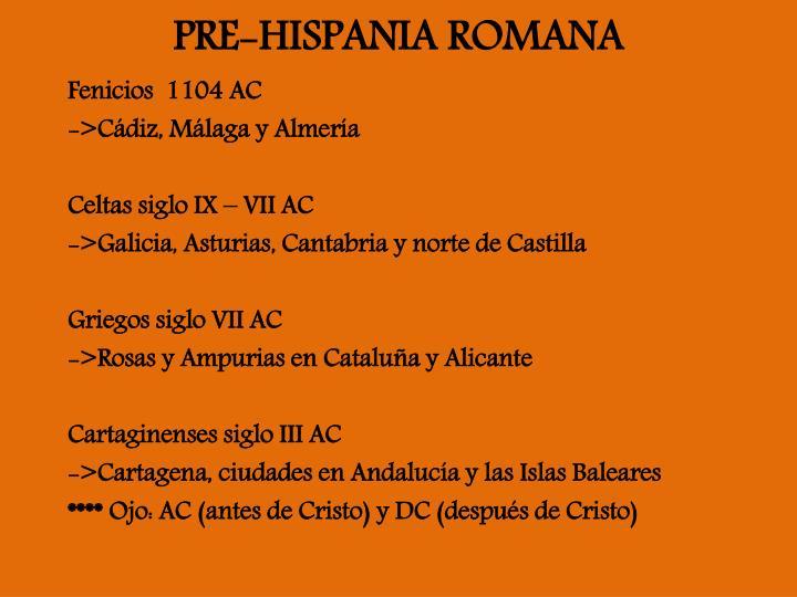 PRE-HISPANIA ROMANA