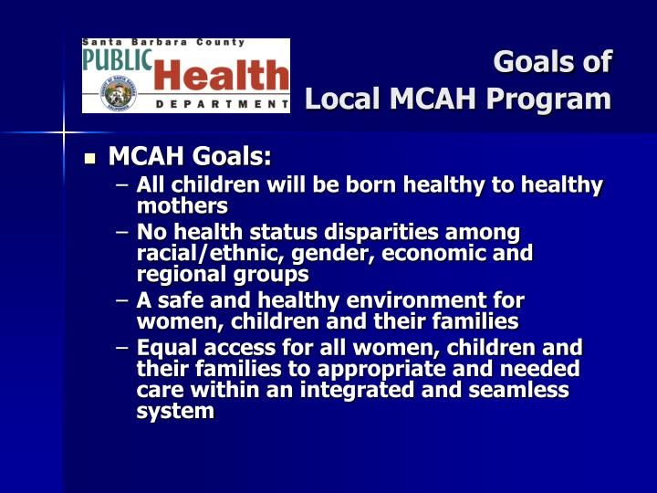 Goals of Local MCAH Program
