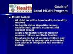 goals of local mcah program