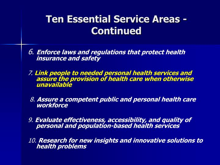 Ten Essential Service Areas - Continued