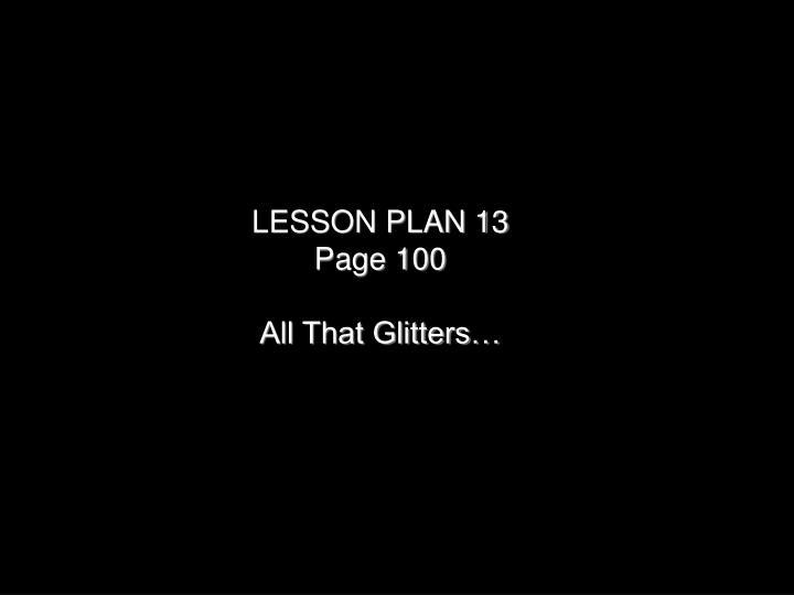 LESSON PLAN 13