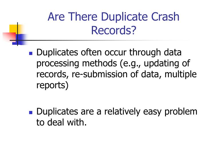 Are There Duplicate Crash Records?