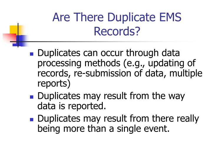 Are There Duplicate EMS Records?