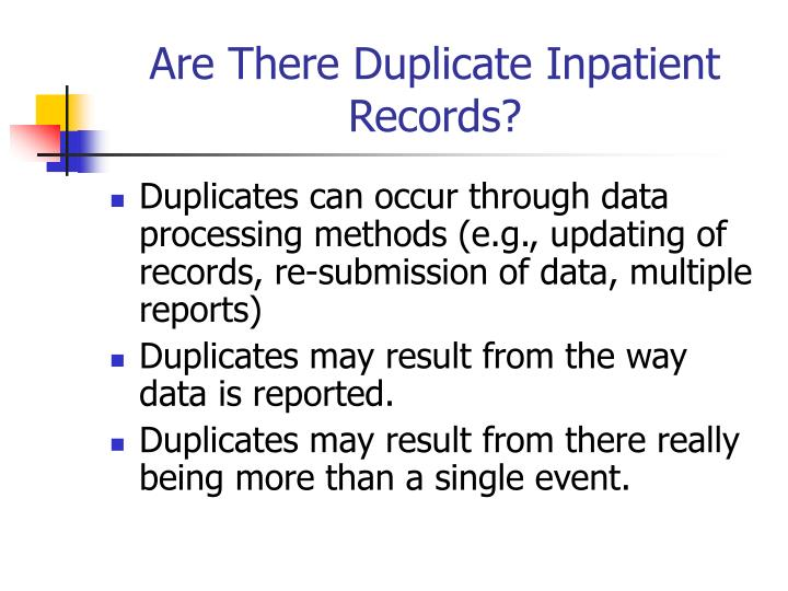 Are There Duplicate Inpatient Records?