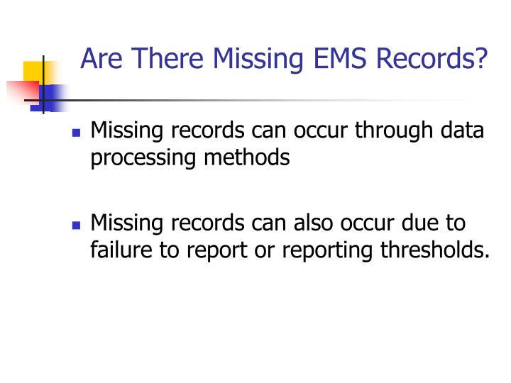Are There Missing EMS Records?