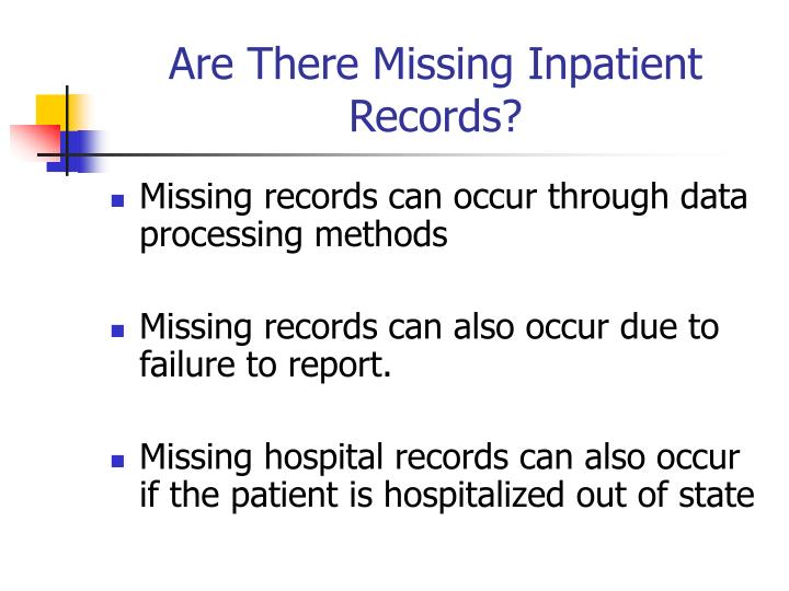 Are There Missing Inpatient Records?