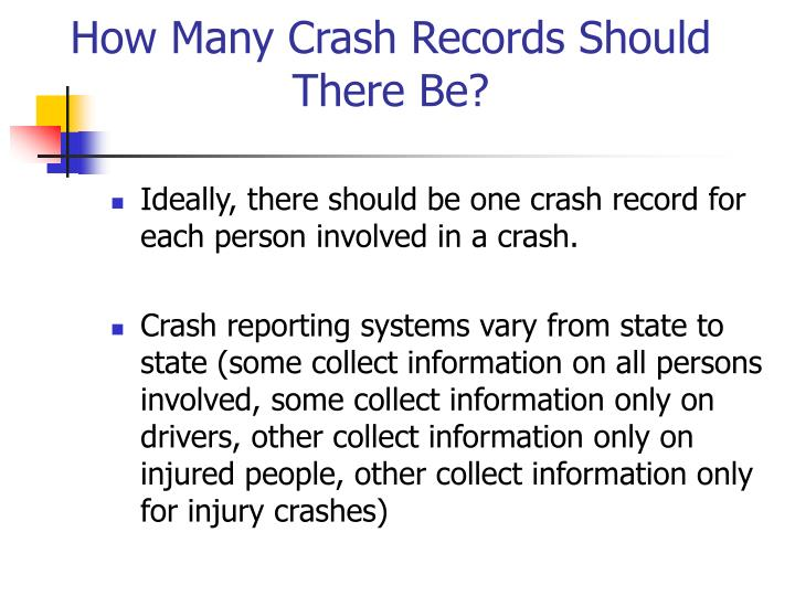 How Many Crash Records Should There Be?