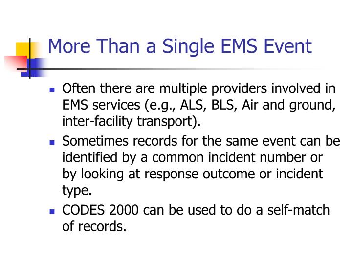 More Than a Single EMS Event