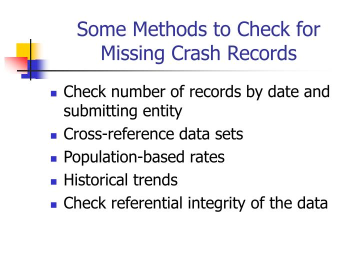 Some Methods to Check for Missing Crash Records