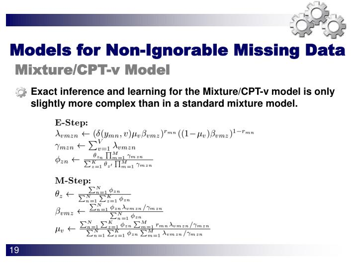 Exact inference and learning for the Mixture/CPT-v model is only slightly more complex than in a standard mixture model.