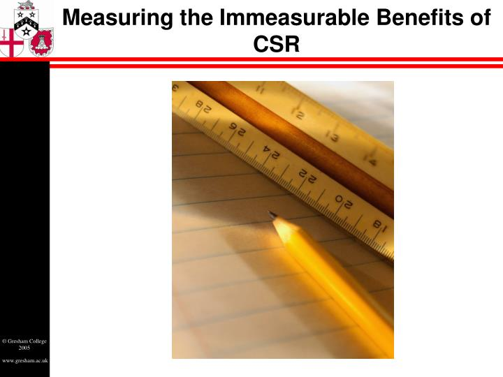 Measuring the Immeasurable Benefits of CSR