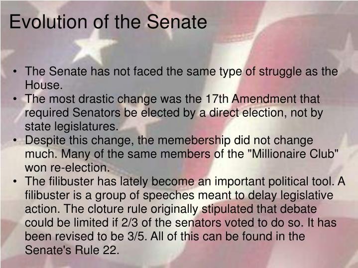 Evolution of the Senate