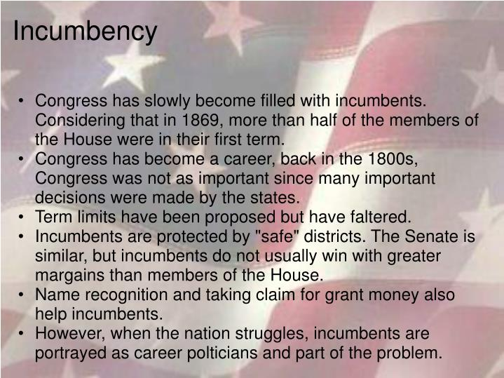 Incumbency