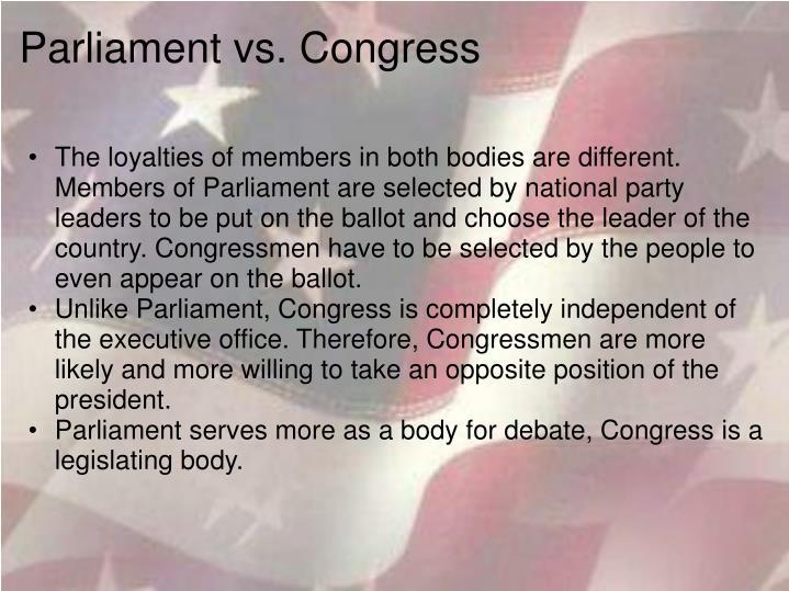 Parliament vs. Congress