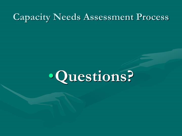 Capacity Needs Assessment Process