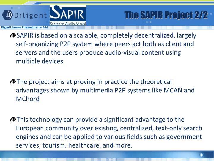 The SAPIR Project 2/
