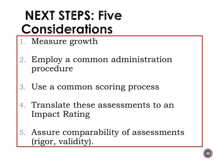 NEXT STEPS: Five Considerations