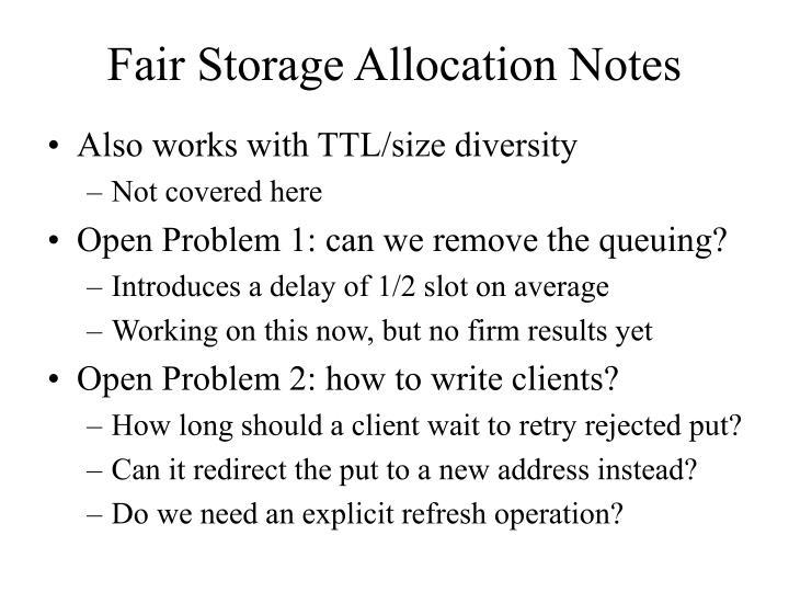 Fair Storage Allocation Notes