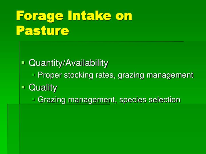 Forage Intake on Pasture