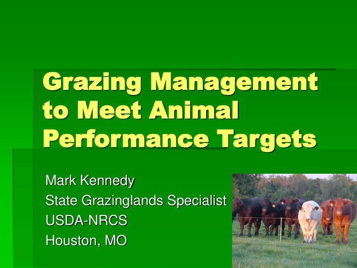 Grazing management to meet animal performance targets