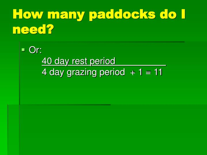 How many paddocks do I need?